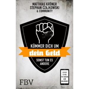 """Lesetipp: """"Kümmere dich um dein Geld sonst tun es andere"""" von Matthias Kröner"""