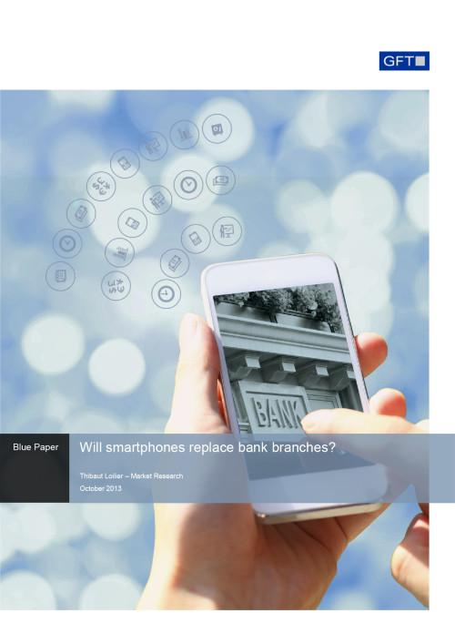 Estudio GFT: ¿Sustituirán los smartphones a las sucursales bancarias?