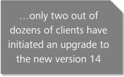 Only two out of dozens of clients have initiated an upgrade to the new Advent Geneva version 2014